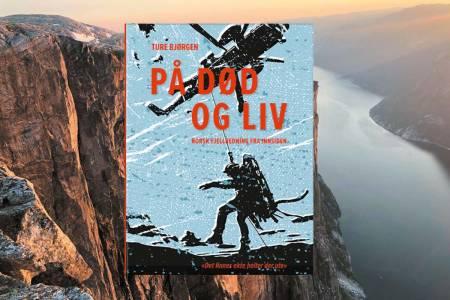 Ture Bjørgen har i 25 år vært en del av Rogaland Alpine Redningsgruppe. På død og liv er hans første bok.